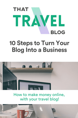10 Steps to Turn Your Blog Into a Business