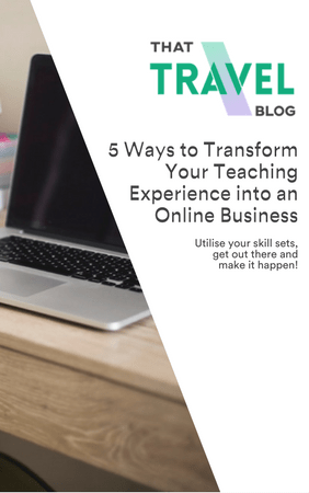 5 Ways to Transform Your Teaching Experience into an Online Business