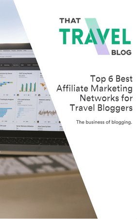 Best Affiliate Marketing Networks for Travel Bloggers