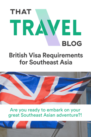 British Visa Requirements for Southeast Asia